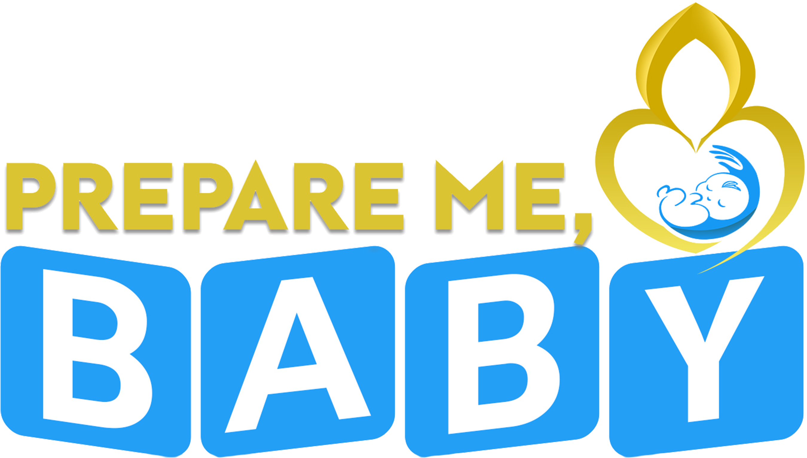 Prepare Me, Baby